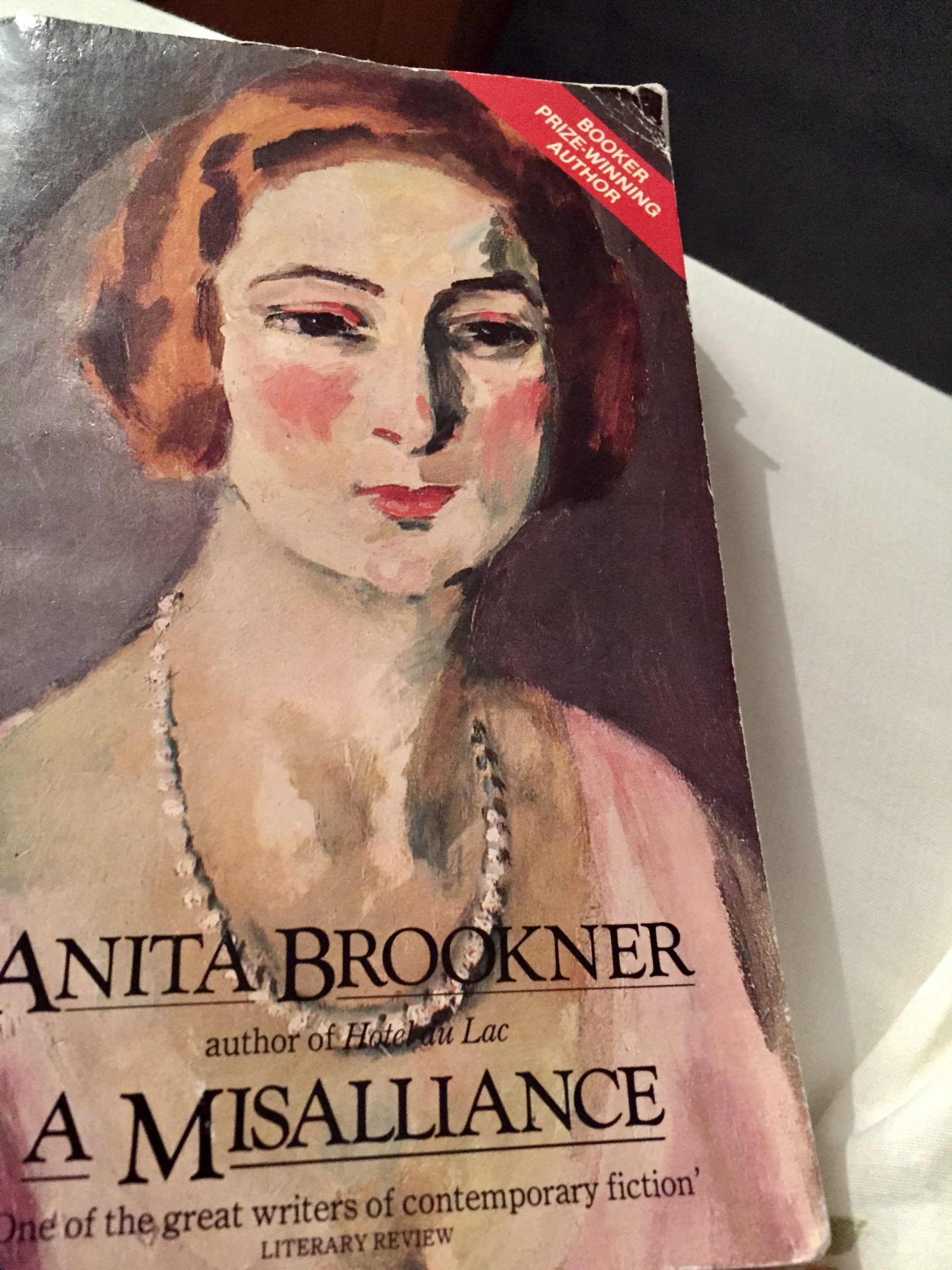 Comfort reading – an old paperback titled A Misalliance by Anita Brookner